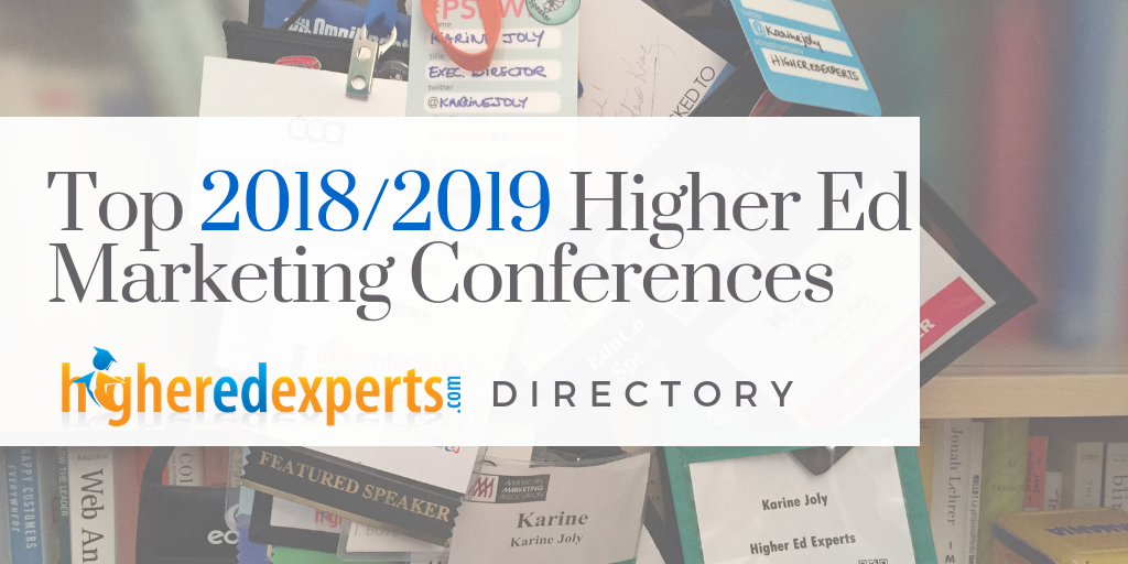 2017 AND BEYOND Higher Education Marketing Conferences, Higher Ed Web Conferences & Events